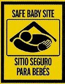 Safe Baby Site Sign